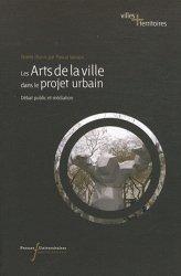 Dernières parutions sur Art urbain - Mobilier urbain, Les arts de la ville dans le projet urbain