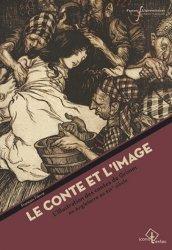 Dernières parutions dans Iconotextes, Le Conte et l'image. L'illustration des contes de Grimm en Angleterre au XIXe siècle