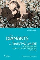 Dernières parutions sur Industrie, Les diamants de Saint-Claude