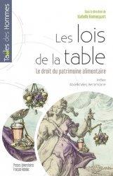 Dernières parutions dans Tables des hommes, Les lois de la table. Le droit du patrimoine alimentaire