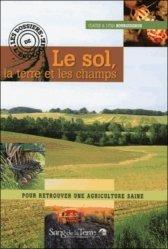 Souvent acheté avec Conditions de levées de dormance des plantes bio-indicatrices, le Le sol, la terre et les champs