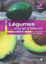 Nouvelle édition Légumes d'ici et d'ailleurs