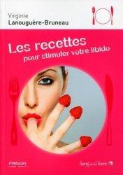 Dernières parutions dans Les recettes, Les recettes pour stimuler votre libido