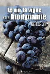 Souvent acheté avec Jardiniers d'Avant-garde, le Le vin, la vigne et la biodynamie