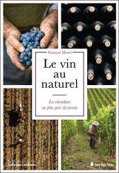 Dernières parutions sur Pesticides, Le vin au naturel. La viticulture au plus près du terroir
