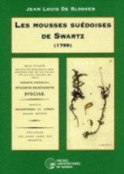 Dernières parutions sur Mousses - Lichens - Fougères, Les mousses suédoises de Swartz (1799)