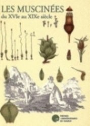 Dernières parutions sur Mousses - Lichens - Fougères, Les Muscinées du XVIème au XIXème siècle