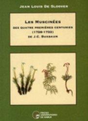 Dernières parutions sur Mousses - Lichens - Fougères, Les Muscinées des quatres premières centuries (1728-1733) de J-C. Buxbaum