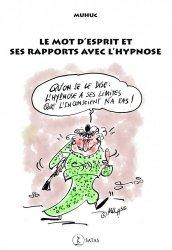 Dernières parutions dans Le Germe, Le mot d'esprit et ses rapports avec l'hypnose
