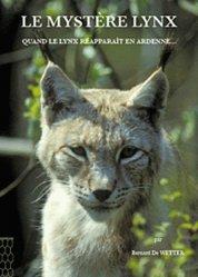 Dernières parutions sur Félins sauvages, Le mystère lynx