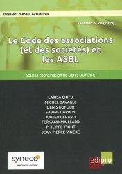Dernières parutions sur Associations, Les Dossiers d'ASBL Actualités N° 20/2019 : Le Code des associations (et des sociétés) et les ASBL