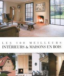 Dernières parutions sur Intérieurs intemporels, Les 100 meilleurs intérieurs & maisons en bois rechargment cartouche, rechargement balistique