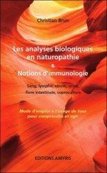 Souvent acheté avec Guide des hydrolats : l'aromathérapie-bis, le Les analyses biologiques en naturopathie & notions d'immunologie