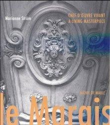 Nouvelle édition Le Marais chef-d'oeuvre vivant. Edition bilingue français-anglais