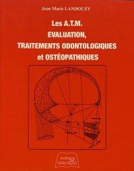 Souvent acheté avec Démarche clinique en neurologie du développement, le Les A.T.M. Évaluation, Traitements odontologiques et ostéopathiques