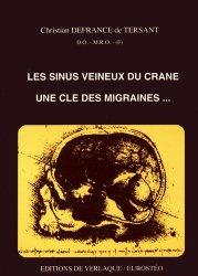 Souvent acheté avec Anatomie 3 Système nerveux et organes des sens, le Les sinus veineux du crâne, une clé des migraines