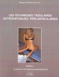 Souvent acheté avec Système stomatognathique et système postural, le Les techniques tissulaires ostéopathiques péri-articulaires Tome 1