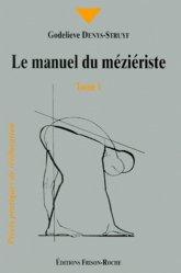 Souvent acheté avec Anatomie 2 Les viscères, le Le manuel du méziériste - Tome 1
