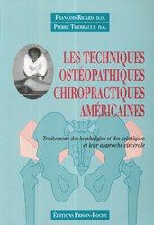 Souvent acheté avec Ostéopathie orthopédique Les techniques non forcées Amphothérapie Tome 1 Le rachis, le Les techniques ostéopathiques chiropractiques américaines