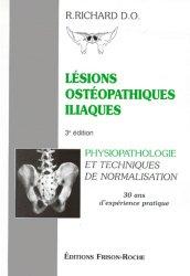 Souvent acheté avec Axe cerveau-intestin-pelvis et ostéopathie, le Lésions ostéopathiques iliaques