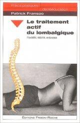 Souvent acheté avec Avoir un bon dos, le Le traitement actif du lombalgique