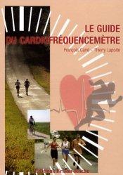 Souvent acheté avec Physiologie du sport et de l'exercice, le Le guide du cardiofréquencemètre
