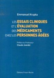Dernières parutions sur Gériatrie, Les essais cliniques et l'évaluation des médicaments ches les personnes agées