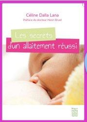 Dernières parutions sur Allaitement, Les secrets d'un allaitement réussi