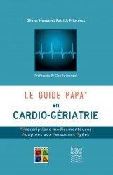 Dernières parutions sur Gériatrie, Le guide PAPA en cardio-gériatrie