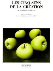 Dernières parutions dans Milieux, LES CINQ SENS DE LA CREATION. Art, technologie, sensorialité