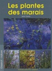 Dernières parutions dans Gisserot Nature, Les plantes des marais et des eaux douces
