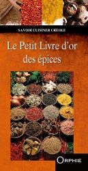 Dernières parutions dans Savoir cuisiner créole, Le petit livre d'or des épices