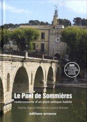 Dernières parutions sur Patrimoine antique 3500 av.JC - 500 ap.JC, Le Pont de Sommières