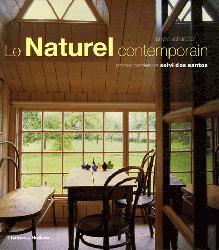 Souvent acheté avec Architecture et design Le Bambou, le Le Naturel contemporain