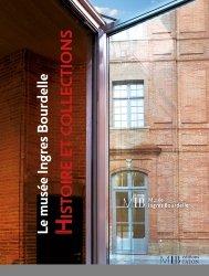 Dernières parutions sur Musées, Le musée Ingres Bourdelle. Histoire et collections kanji, kanjis, diko, dictionnaire japonais, petit fujy