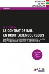 Dernières parutions sur Droit international public, Le contrat de bail. 2e édition