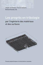 Dernières parutions dans Actes de congrès, Les progrès en tribologie par l'ingénierie des matériaux et des surfaces
