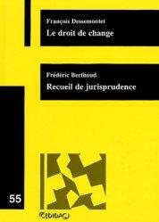 Dernières parutions dans Cedidac, Le droit de change - Recueil de jurisprudence