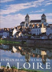 Souvent acheté avec Battements d'ailes, le Les plus beaux villages de la Loire
