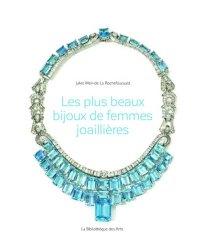 Souvent acheté avec Le livre de la chaine, le Les plus beaux bijoux de femmes joaillières