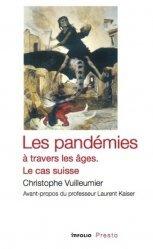 Dernières parutions sur Histoire de la médecine et des maladies, Les pandémies à travers les âges