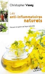 Souvent acheté avec Je désherbe sans produits chimiques, le Les anti-inflammatoires naturels