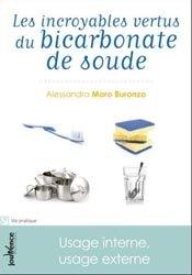 Dernières parutions dans Maxi pratiques, Les incroyables vertus du bicarbonate de soude