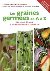 Souvent acheté avec Blés de pays et autres céréales à paille, le Les graines germées de A à Z