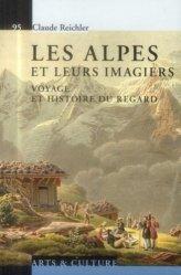 Dernières parutions dans Le savoir suisse, Les Alpes et leurs imagiers