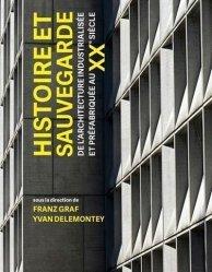 Nouvelle édition Les systèmes de construction industrialisés et préfabriqués et leur sauvegarde
