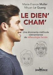 Dernières parutions sur Réflexologie, Le dien' cham'