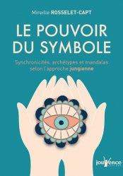 Dernières parutions sur Jung, Le pouvoir du symbole