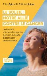 Dernières parutions dans Jouvence Santé, Le soleil : notre allié contre le cancer