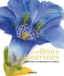 Dernières parutions sur Fleurs et plantes, Les fleurs amoureuses